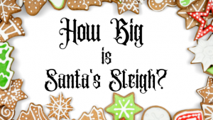 how-big-is-santas-sleigh