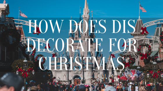 how does disney decorate for christmas