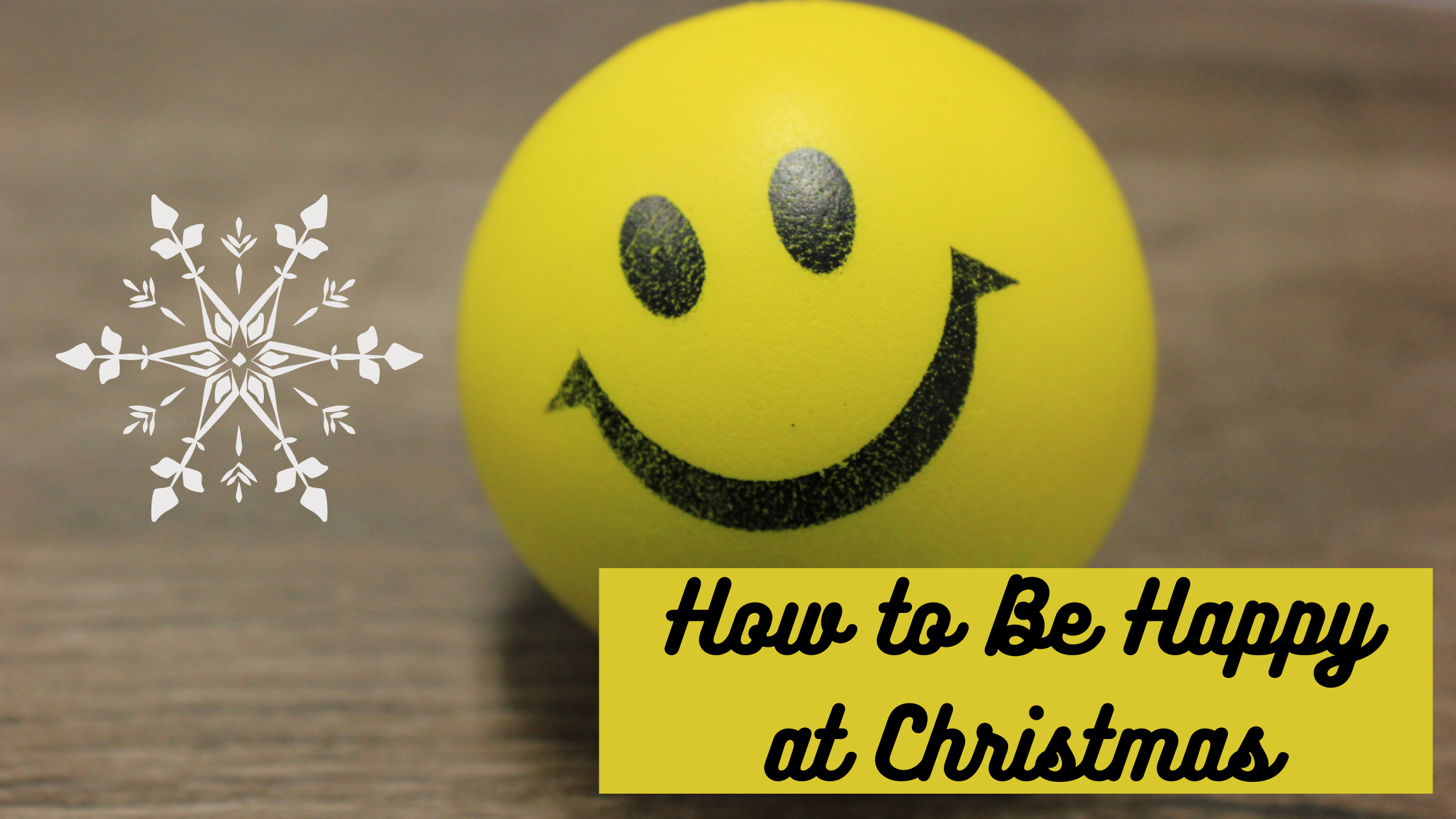 How to Be Happy at Christmas